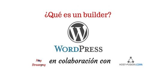 Qué es un builder pildora Wordpress en HoyStreaming