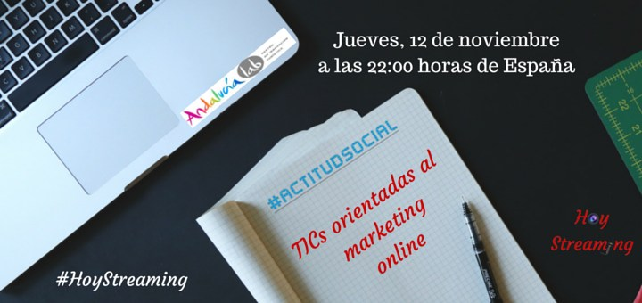 TICs orientadas al marketing online en Hoy Streaming