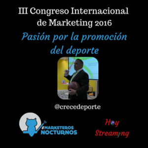 Conferencia sobre marketing deportivo emitida por Hoy Streamign