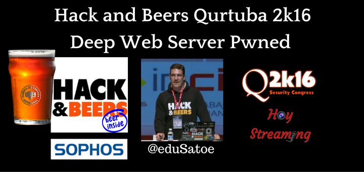 Deep Web Server Pwned charla de Hack and Beers Qurtuba emitida en directo por Hoy Streaming