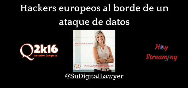Conferencia de @sudigitallawyer grabada por HoyStreaming en Qurbuba Security Congress 2016